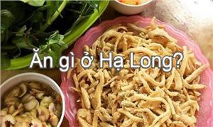 Review top 13 món ăn đặc sản Hạ Long ngon nhất